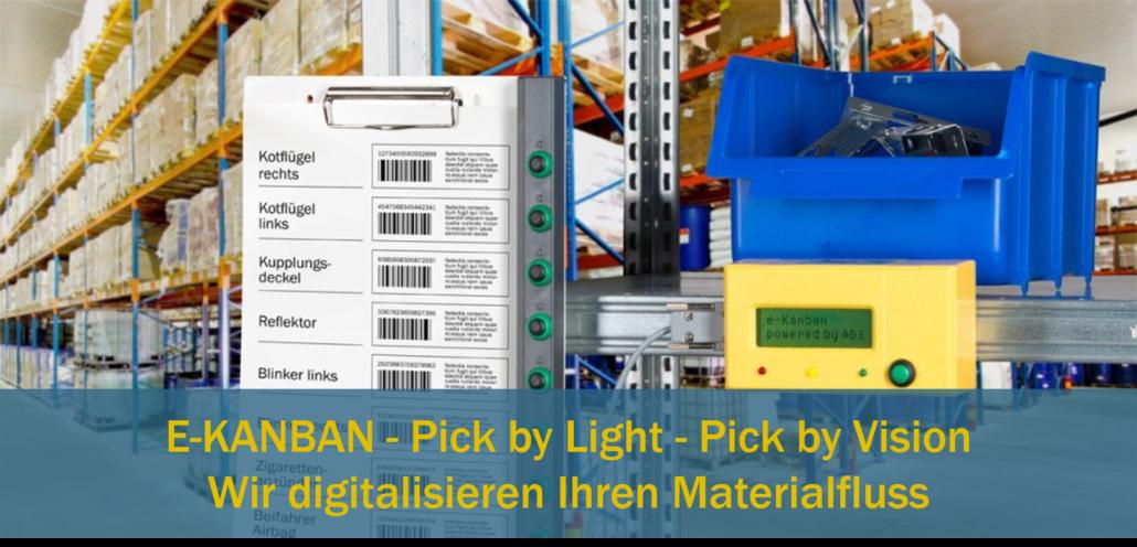 E-Kanban Pick-by-light Pick-by-Vision Materialfluss digitalisieren